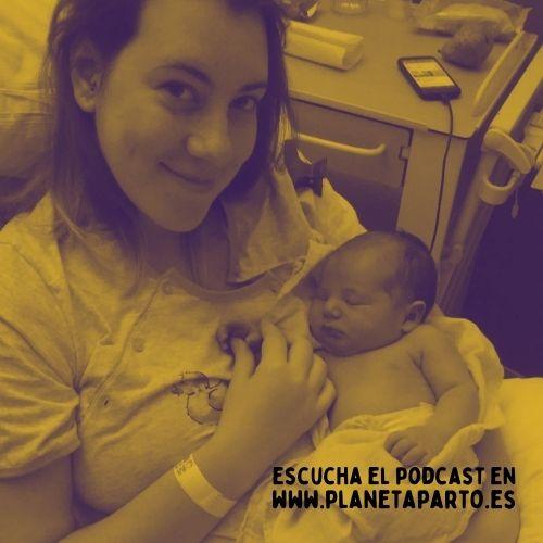 18. Parto hospitalario, placenta adherida, hemorragia y extracción manual – con Nerea Moya