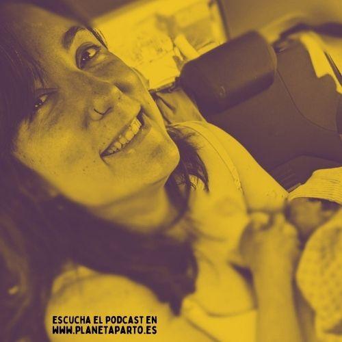 23. Parto inducido hospitalario y 2º parto en el coche de camino al hospital – con Lucía Gutiérrez